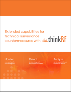 ThinkRF TSCM Solution Sheet