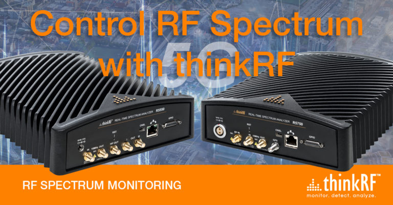 Capture more signals and control RF Spectrum with thinkRF