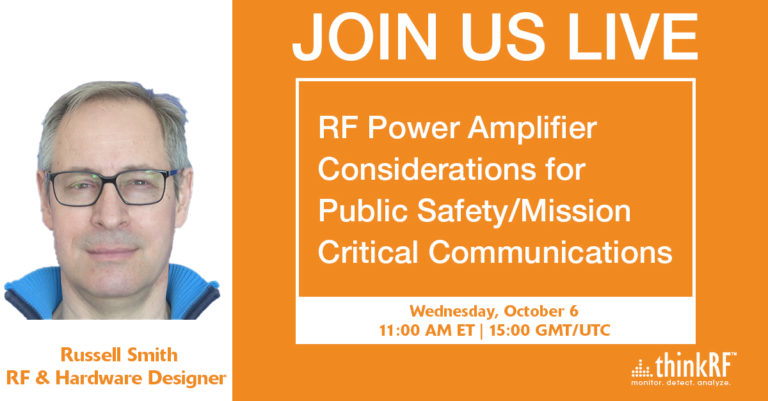 Upcoming Webinar: RF Power Amplifier Considerations for Public Safety/Mission Critical Communications